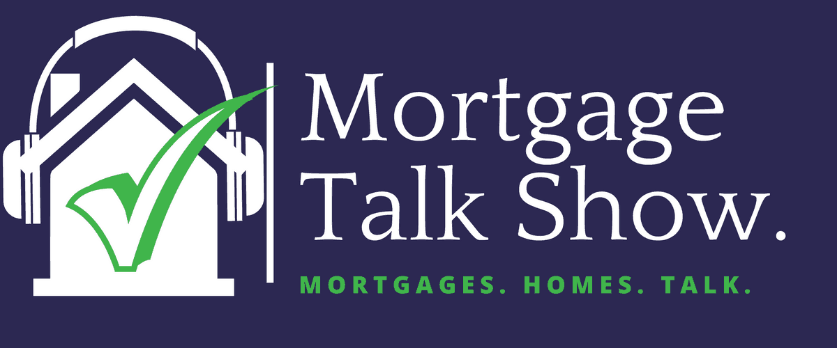 Mortgage Talk Show